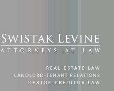 Swistak Levine, P.C. | Real Estate Law, Landlord-Tenant Law, Debtor-Creditor Law